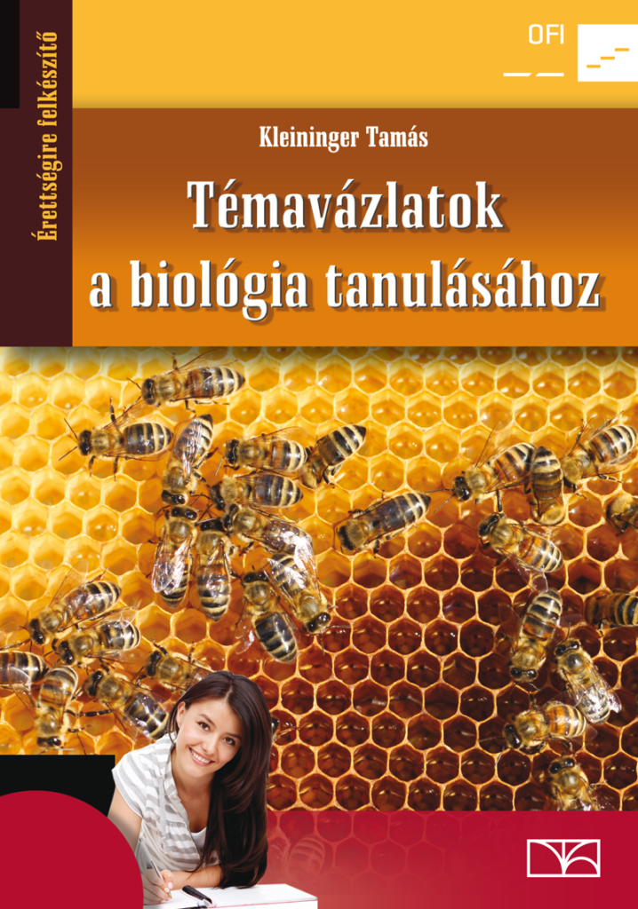 Kleininger Tamás: Témavázlatok a biológia tanulásához